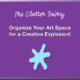 Organize Your Art Space for a Creative Explosion! presentation cover