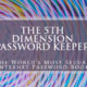 5th Dimension Password Keeper